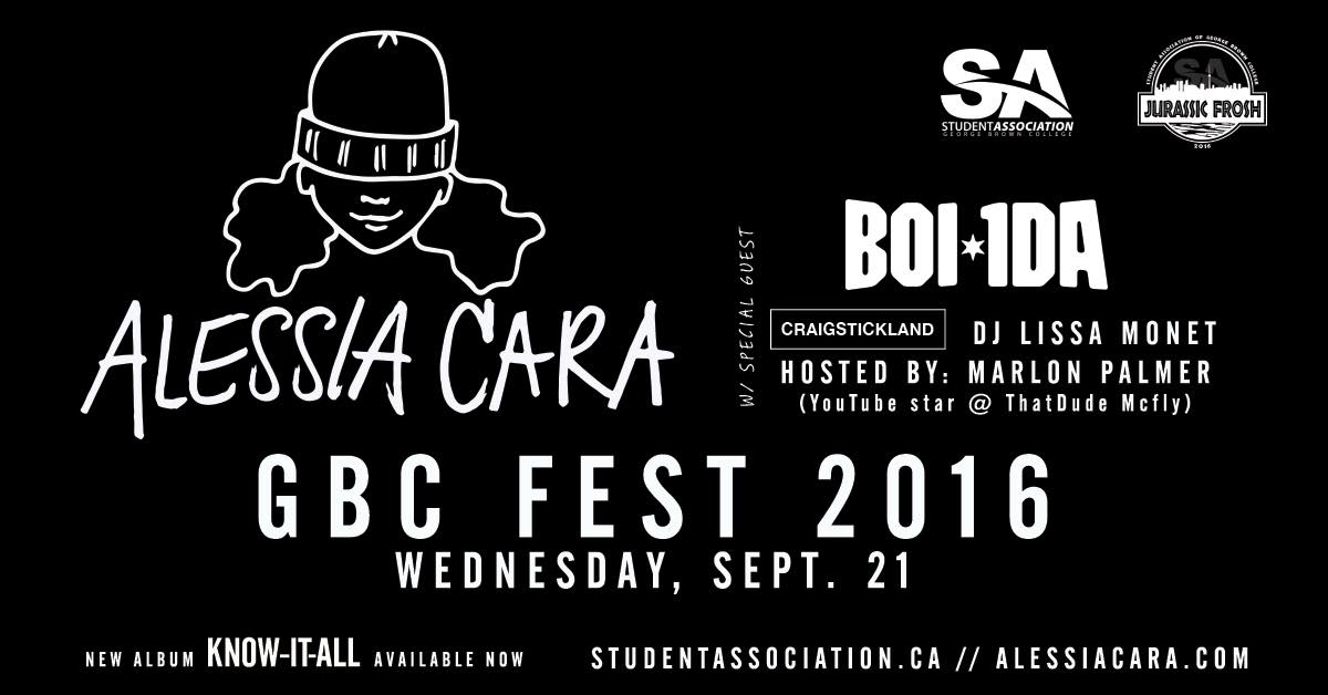 The big back-to-school concert featuring Alessia Cara and DJ Boi-1da plus more! Free for all GBC students.  Wednesday, Sept. 21 8 p.m. to midnight The Phoenix Concert Theatre 410 Sherbourne St.,  How to get tickets  Step 1: Reserve online: https://www.eventbrite.ca/e/gbc-fest-2016-alessia-cara-live-in-concert-tickets-27465833046  Step 2: You must come to any SA office to pick up your physical ticket.